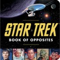 Star Trek Book of Opposites Giveaway