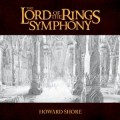 The Lord of the Rings Symphony: Six Movements for Orchestra & Chorus