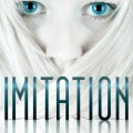 Imitation (The Clone Chronicles #1) by Heather Hildenbrand