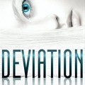 Deviation (The Clone Chronicles #2) by Heather Hildenbrand